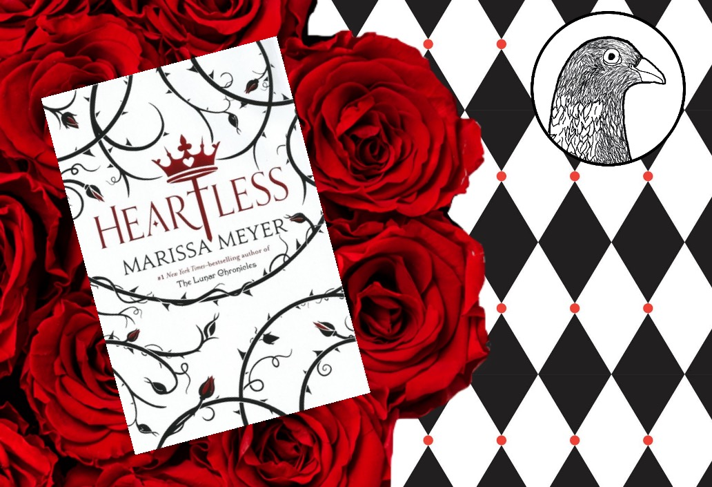 """Marissa Meyer's """"Heartless"""" Is Fun, But It Ultimately Misses theMark."""